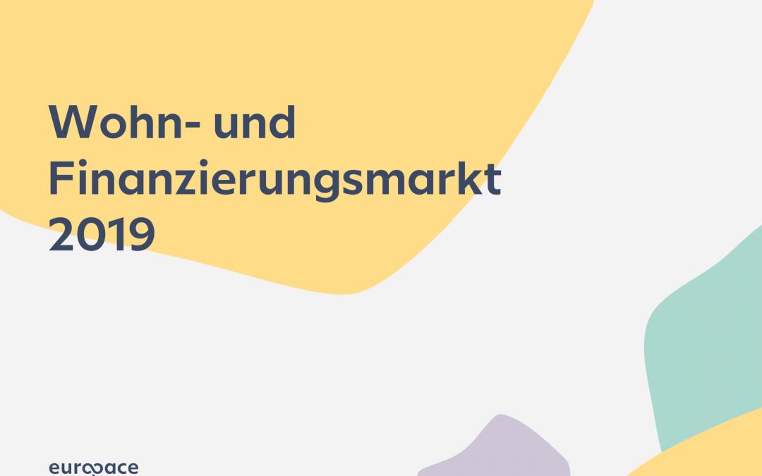 Die Europace Analyse Wohn- und Finanzierungsmarkt