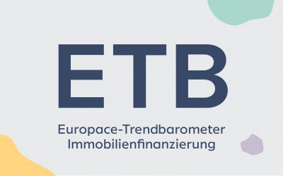 Europace-Trendbarometer Immobilienfinanzierung (ETB) – Mai 2021
